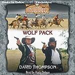 Wolf Pack: Wilderness Series, Book 20   David Thompson