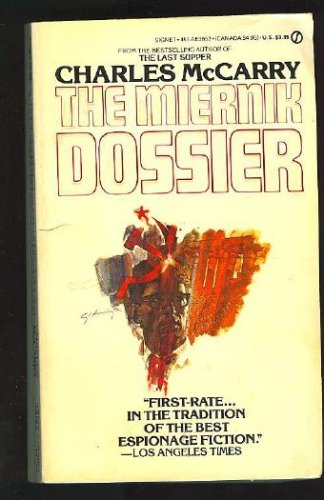 The Miernik Dossier, Charles  McCarry