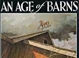 Eric Sloane's an Age of Barns (0396085709) by Sloane, Eric