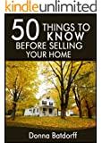 50 Things to Know Before Selling Your Home: What You Need to Know to Have Success