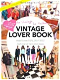 VINTAGE LOVER BOOK (〜大人のヴィンテージMIXは海外スナップがお手本〜)