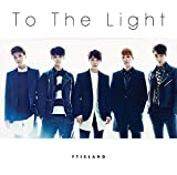 To The Light-FTISLAND