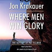 Where Men Win Glory: The Odyssey of Pat Tillman | [Jon Krakauer]