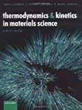 img - for Thermodynamics and Kinetics in Materials Science: A Short Course Includes CD-ROM book / textbook / text book