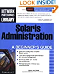 Solaris Administration: A Beginner's...