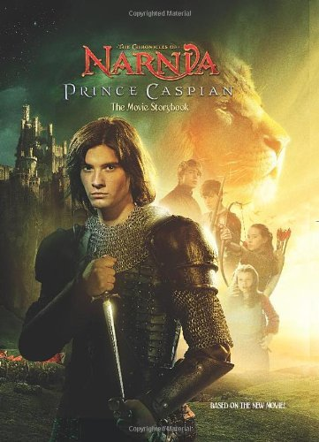 The Chronicles of Narnia: Prince Caspian: The Movie Storybook by C. S. Lewis (2008-03-15) (Cs Movie compare prices)