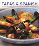 Tapas & Spanish: 130 Sun-Drenched Cla...