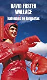 Image of Hablemos de langostas / Consider the Lobster (Spanish Edition)
