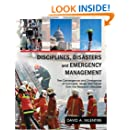 Disciplines, Disasters and Emergency Management: The Convergence and Divergence of Concepts, Issues and Trends from the Research Literature