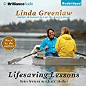 Lifesaving Lessons: Notes from an Accidental Mother (       UNABRIDGED) by Linda Greenlaw Narrated by Linda Greenlaw