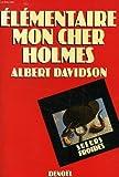 El�mentaire, mon cher Holmes-- par R�ouven