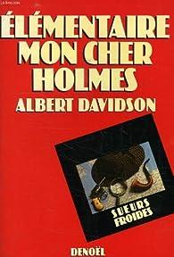 Elémentaire, mon cher Holmes-- par René Réouven