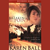 The Breaking Point | [Karen Ball]