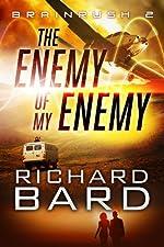 The Enemy of My Enemy (Brainrush 2)