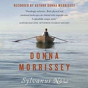 Sylvanus Now | [Donna Morrissey]