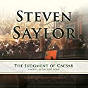 The Judgment of Caesar: A Novel of Ancient Rome - Roma Sub Rosa, Book 10 Audiobook by Steven Saylor Narrated by Ralph Cosham