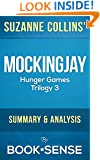 Mockingjay: (Hunger Games Trilogy, Book 3) by Suzanne Collins | Summary & Analysis