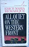 img - for All Quiet on the Western Front (The Masterworks Series - Irving Howe, General Editor) book / textbook / text book
