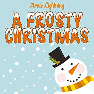 A Frosty Christmas Audiobook