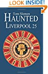 Haunted Liverpool 25