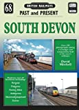 South East Devon (British Railways Past & Present)