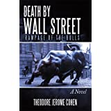 Death by Wall Street: Rampage of the Bulls (Detective Louis Martelli, NYPD, Mystery/Thriller Book 1) ~ Theodore Jerome Cohen