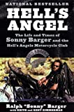 img - for Hell's Angel: The Life and Times of Sonny Barger and the Hell's Angels Motorcycle Club book / textbook / text book