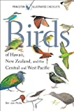 Birds of Hawaii, New Zealand, and the Central and West Pacific: (Princeton Illustrated Checklists)