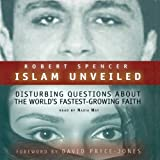 img - for Islam Unveiled: Disturbing Questions About the World's Fastest Growing Faith book / textbook / text book