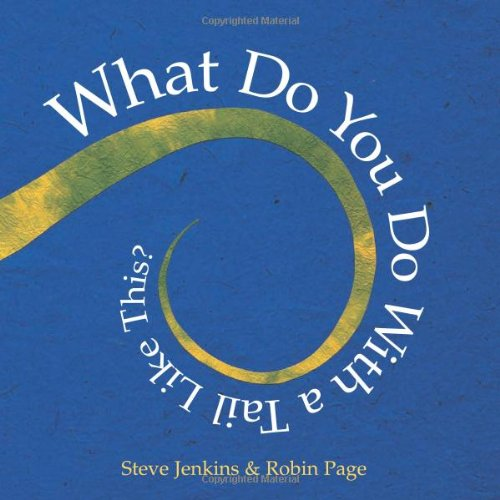 What Do You Do with a Tail Like This? (Caldecott Honor Book) Ebook