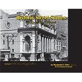Historic Street Scenes of Kansas City, Missouri 1867-1931