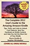 The Complete 2012 User's Guide to the...