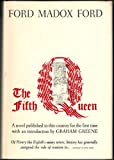 The fifth queen: The fifth queen, Privy Seal, The fifth queen crowned