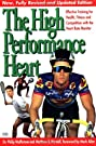 The High Performance Heart: Effective Training for Health, Fitness and Competition with the Heart Rate Monitor