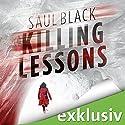 Killing Lessons Hörbuch von Saul Black Gesprochen von: Richard Barenberg