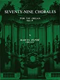 Seventy-Nine Chorales for the Organ: Opus 28 (Belwin Edition)
