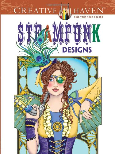 Steampunk Coloring Book (Creative Haven Coloring Books)