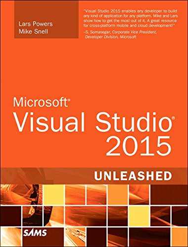 Microsoft Visual Studio 2015 Unleashed (3rd Edition)
