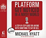 Platform: Get Noticed in a Noisy World [Audio CD]
