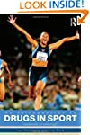An Introduction to Drugs in Sport: Ad...