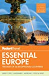 Fodor's Essential Europe: The Best of...