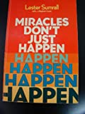 img - for Miracles Don't Just Happen book / textbook / text book