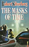The Masks of Time (0575039906) by Silverberg, Robert