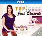 Top Chef: Just Desserts [HD]: Top Chef: Just Desserts Season 2 [HD]