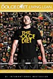 The Dolce Diet: Living Lean: Written by Mike Dolce, 2011 Edition, (1st Edition) Publisher: Lightning Source Inc [Paperback]