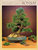 Outstanding American Bonsai