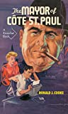 img - for The Mayor of C te St. Paul (Ricochet Series) book / textbook / text book