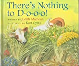 img - for There's Nothing to Do, D-o-o-o! - Bored with Seeing the Same Things All the Time, a Little Calf Sets Off to Find Something New, but Discover He Misses His Mother and Her Familiar Surroundings - Hardcover First Edition, 1st Printing 1999 (Cow - Lost Children - Fiction) book / textbook / text book