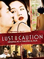 Lust, Caution (NC-17) (English Sub-titles)