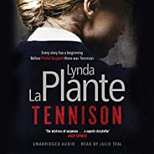 Tennison (       UNABRIDGED) by Lynda La Plante Narrated by Julie Teal
